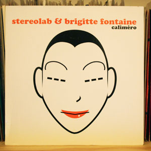 Stereolab & Brigitte Fontaine/Monade