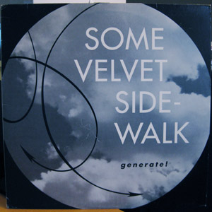 Some Velvet Sidewalk - Generate