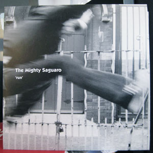 The Mighty Saguaro - Run