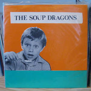 The Soup Dragons - The Sun Is In The Sky E.P.