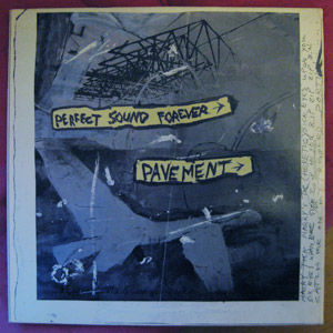 Pavement - Perfect Sound Forever