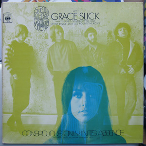 The Great Society with Grace Slick - Conspicuous Only In Its Absence