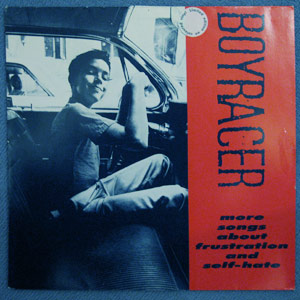 Boyracer - More Songs About Frustration And Self-Hate