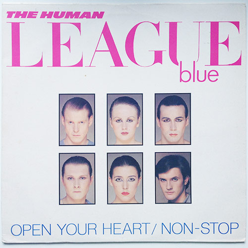 The Human League - Open Your Heart / Non-Stop