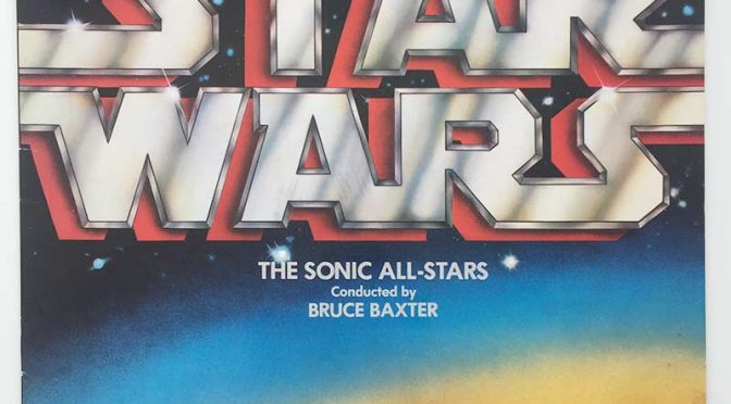 THE SONIC ALL-STARS: The Sounds Of Star Wars (LP, Pickwick SHM 941, 1977)